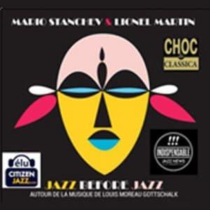 Mario Stantchev & Lionel Martin - Jazz Before Jazz